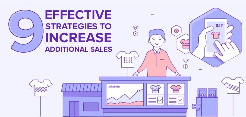 nine_effective_strategies_to_increase_additional_sales